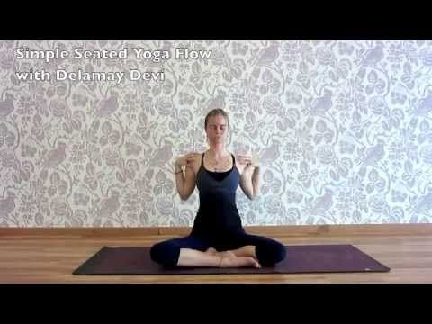 simple seated yoga flow with delamay devi  yoga flow