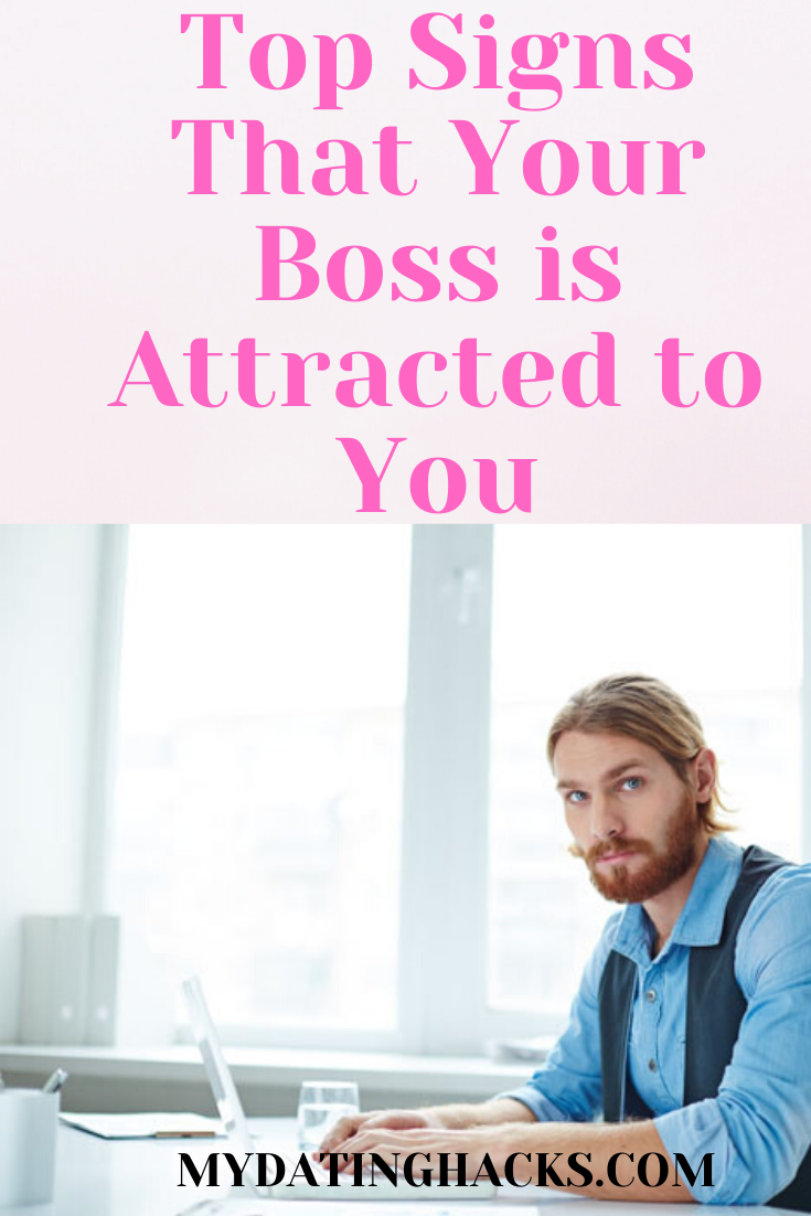 How to tell if your boss is attracted to you