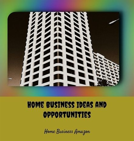 Home Business Ideas And Opportunities 912 20180615164006 25 Top Work