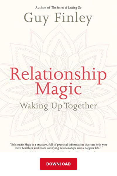 Relationship Magic Pdf By Guy Finley Waking Up Together