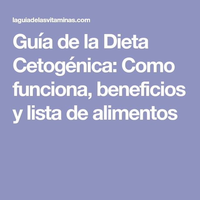 Guia De La Dieta Cetogenica Como Funciona Beneficios Y Lista De Alimentos Diet Keto Food