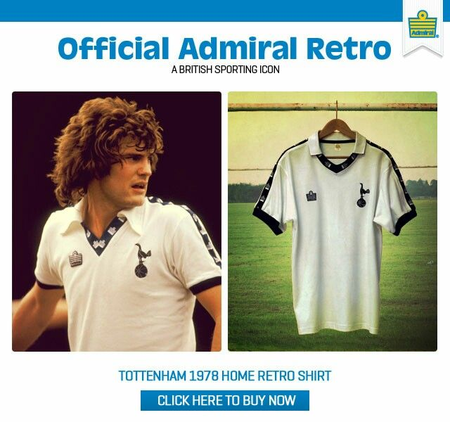 on sale feb85 50893 Admiral advertising the Tottenham Hotspur shirt in 1978 ...
