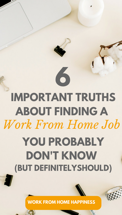 6 Important Truths About Finding A Work From Home Job Work From