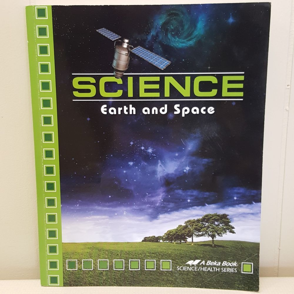 ABeka Science Earth Space Book Student Text Grade 8 Current Edition