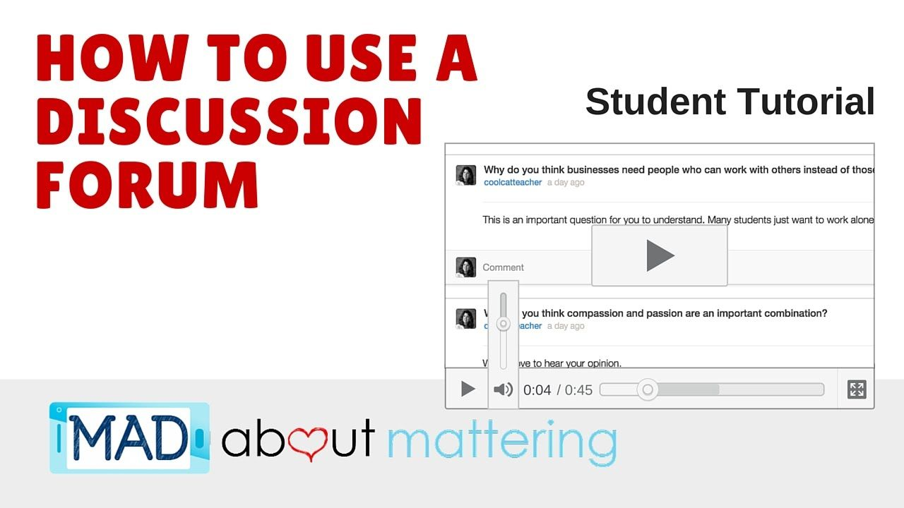 How do you use a discussion forum?