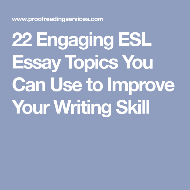 What Is Thesis In Essay  Engaging Esl Essay Topics You Can Use To Improve Your Writing Skill  Writing Classes Health Care Essay also What Is A Thesis Statement In A Essay  Engaging Esl Essay Topics You Can Use To Improve Your Writing  The Thesis Statement In A Research Essay Should