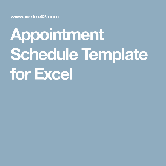 Appointment Schedule Template For Excel  G Sheets