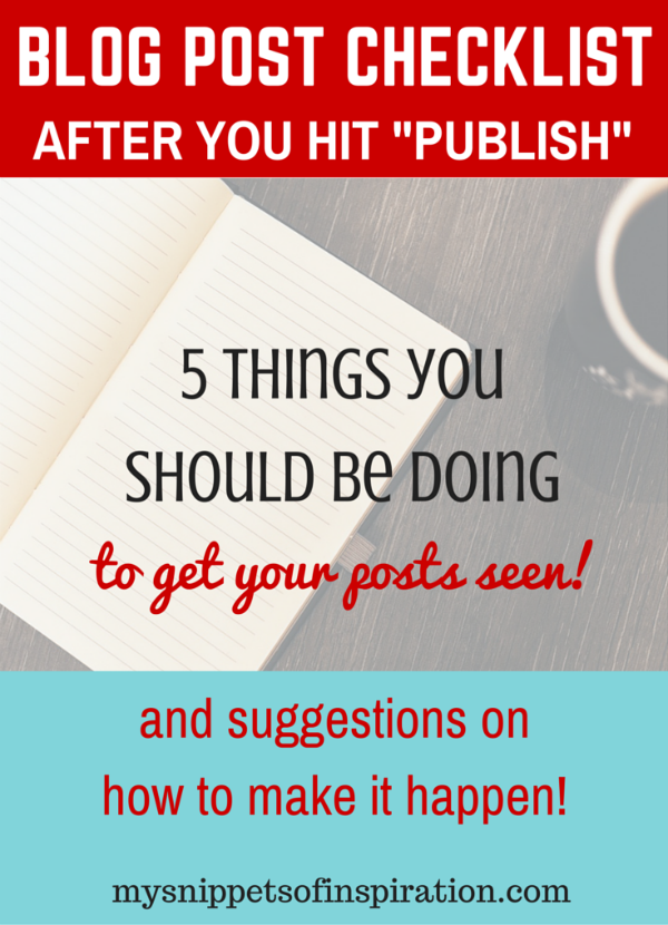 But your work is only half done! Yes, it's a lot of work to get your blog posts out there! But with this checklist, the job should be made easier! After you publish a post there are certain steps you must take in order for blog post to take off!