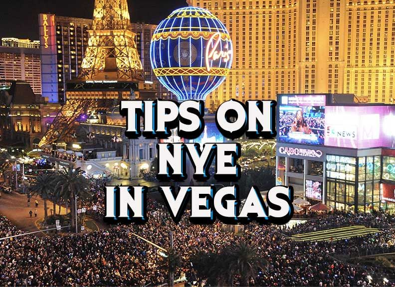 NEW YEARS IN LAS VEGAS! Tips on how to make the best of