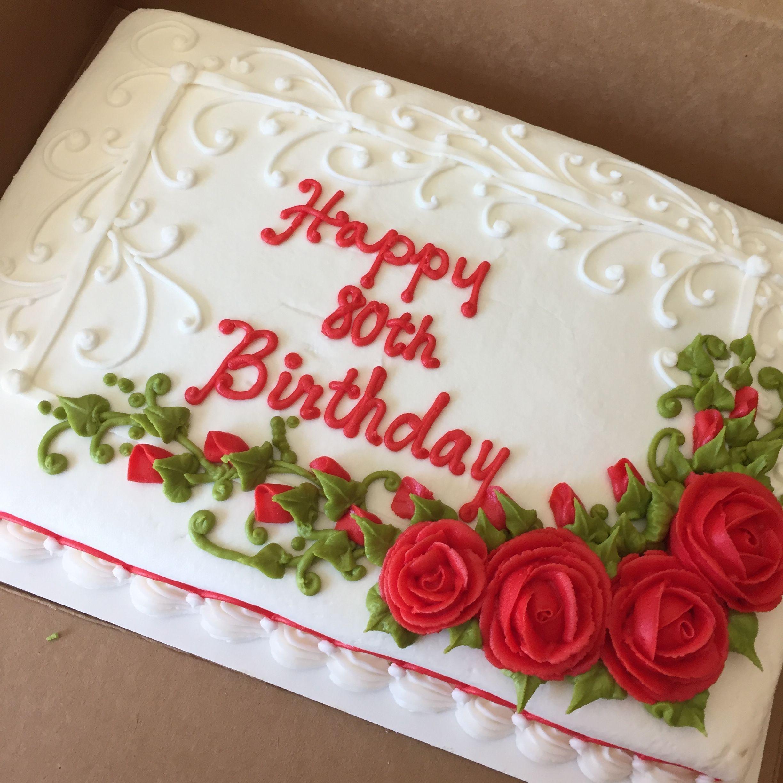 Amazing Buttercream Rose Sheet Cake Buttercreamcakes Buttercreamroses Birthday Cards Printable Inklcafe Filternl