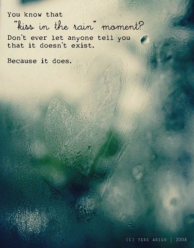 Image Result For Kissing In The Rain Quotes Kissing In The Rain Rain Quotes Rain