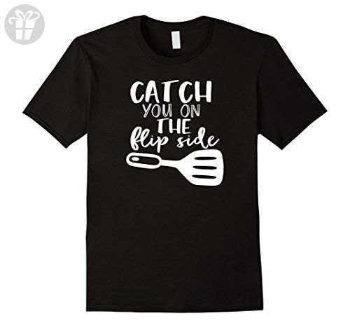 Mens Catch You On The Flip Side Funny Cooking Grilling Shirt Large Black - Funny shirts (*Amazon Partner-Link)
