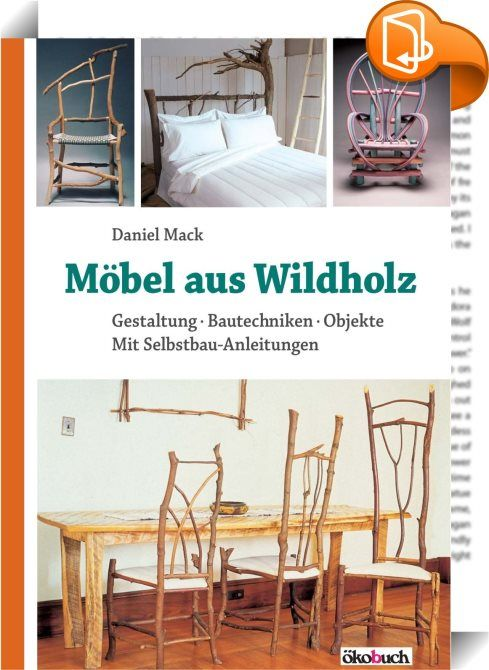 Möbel aus Wildholz | booknet-Lifestyle | Pinterest | Video trailer ...