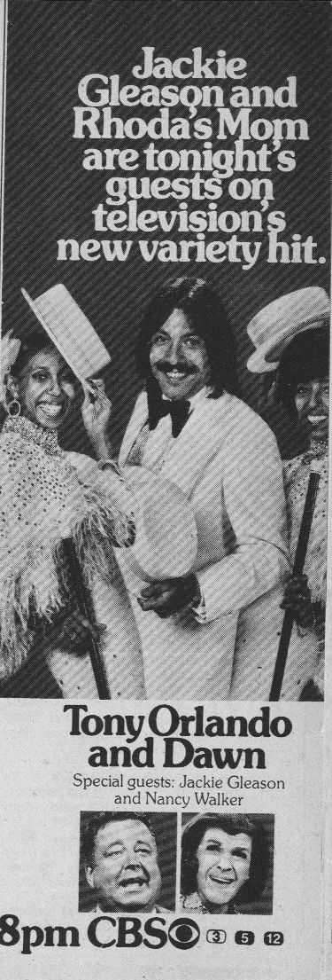 Tony Orlando and Dawn (197476, CBS) replaced The Sonny