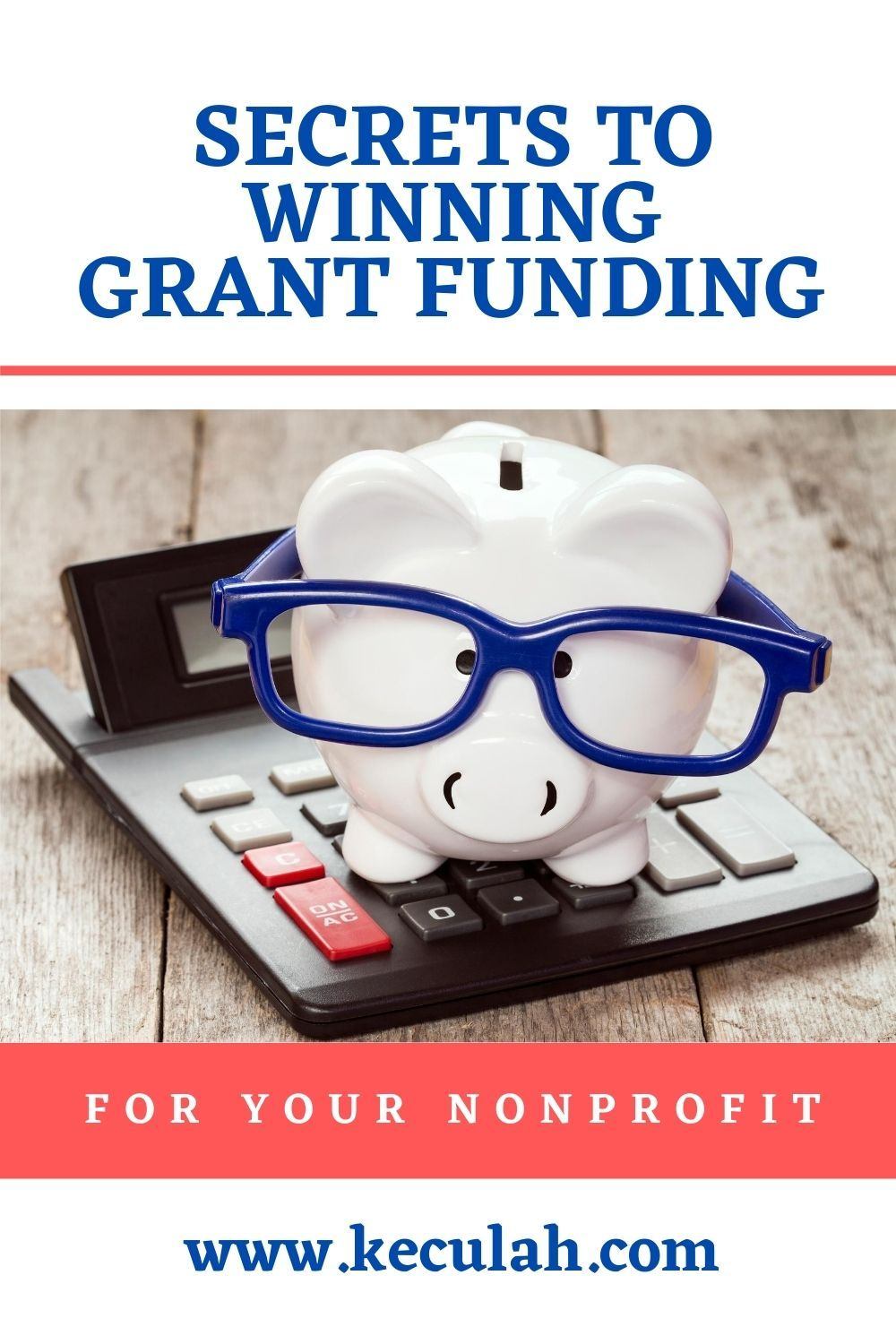 Secrets to Winning Grant Funding for your Nonprofit in