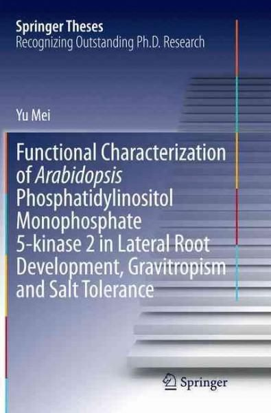 Functional Characterization of Arabidopsis Phosphatidylinositol Monophosphate 5-kinase 2 in Lateral Root Developm...