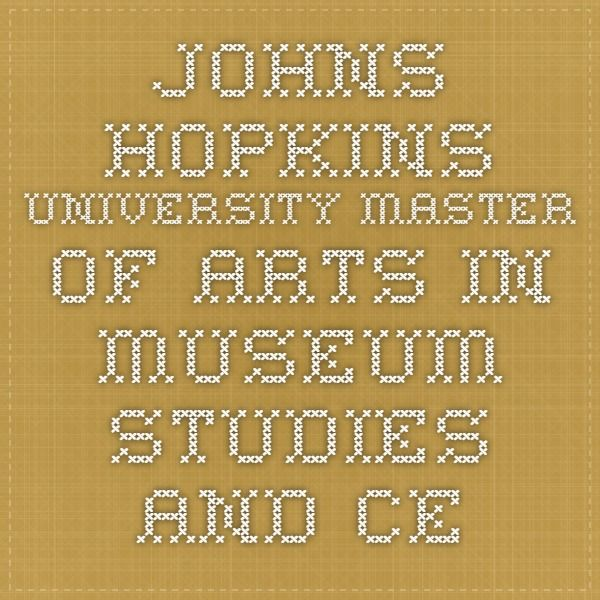 Johns Hopkins University Master Of Arts In Museum Studies