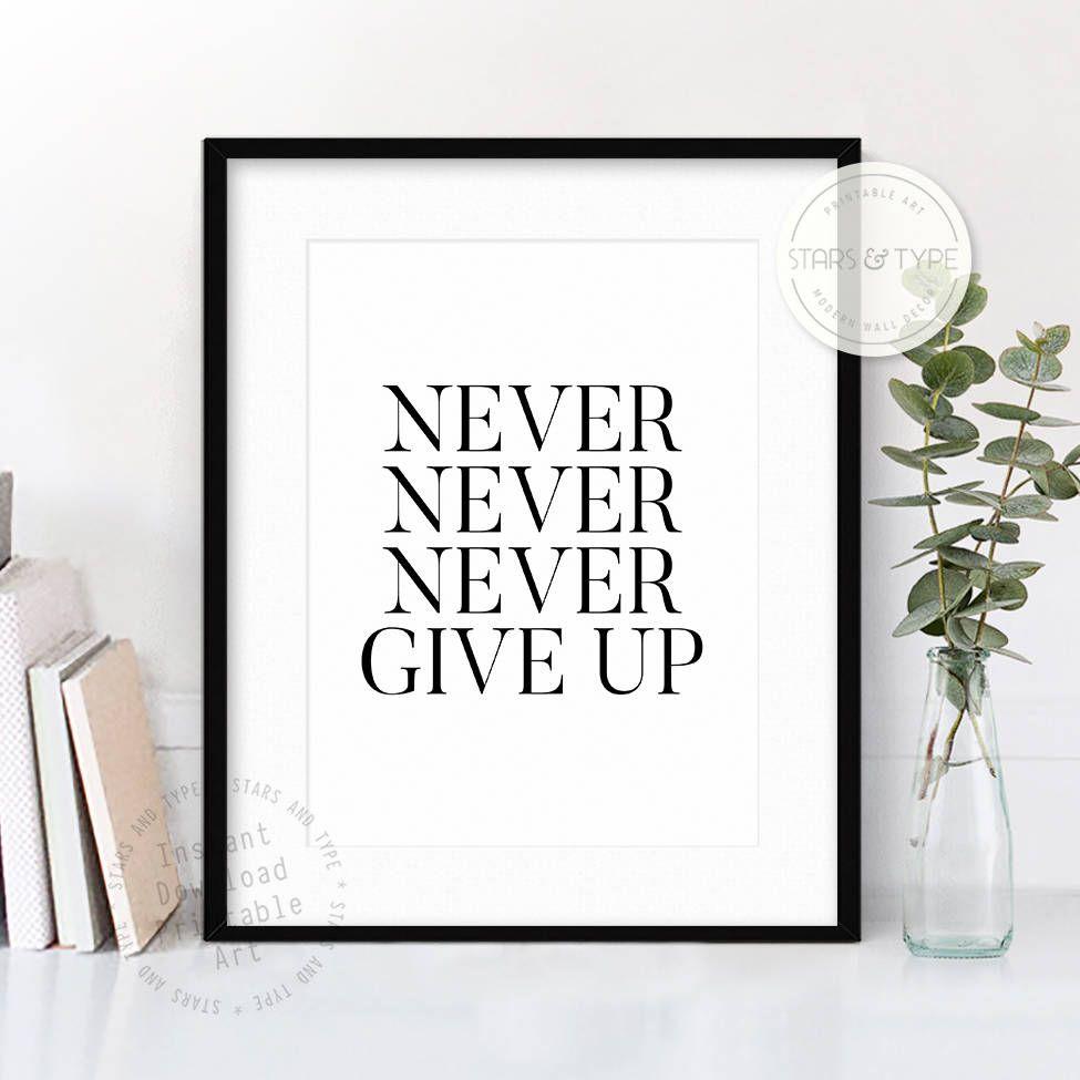 Never Never Never Give Up Printable Wall Art Winston Churchill