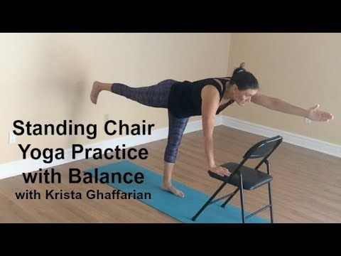 standing chair yoga practice with balances  youtube
