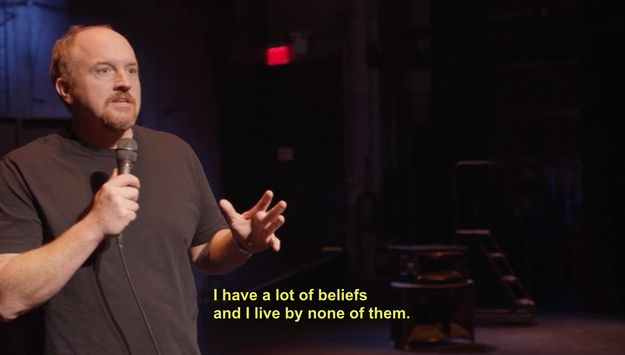 You secretly ask yourself important moral questions all the time. | 30 Ways You And Louis C.K. Are The Same Person