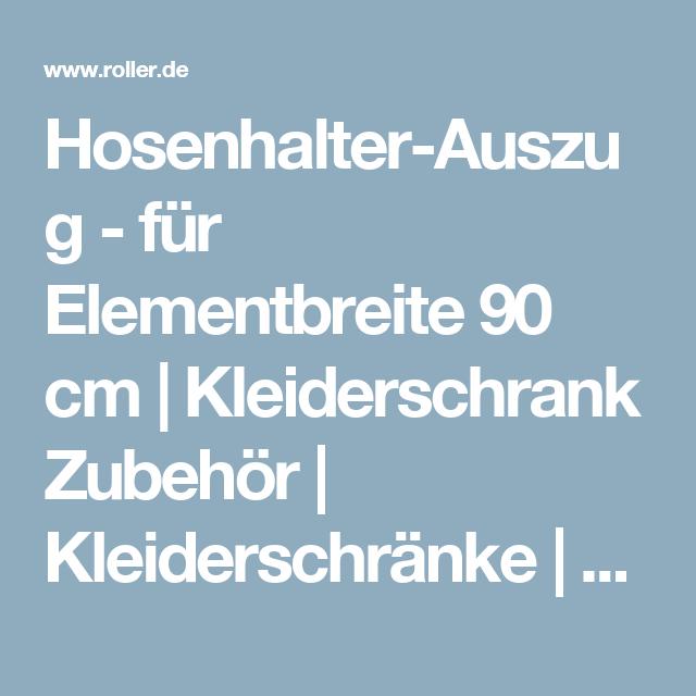 Hosenhalter-Auszug - für Elementbreite 90 cm   Kleiderschrank ...