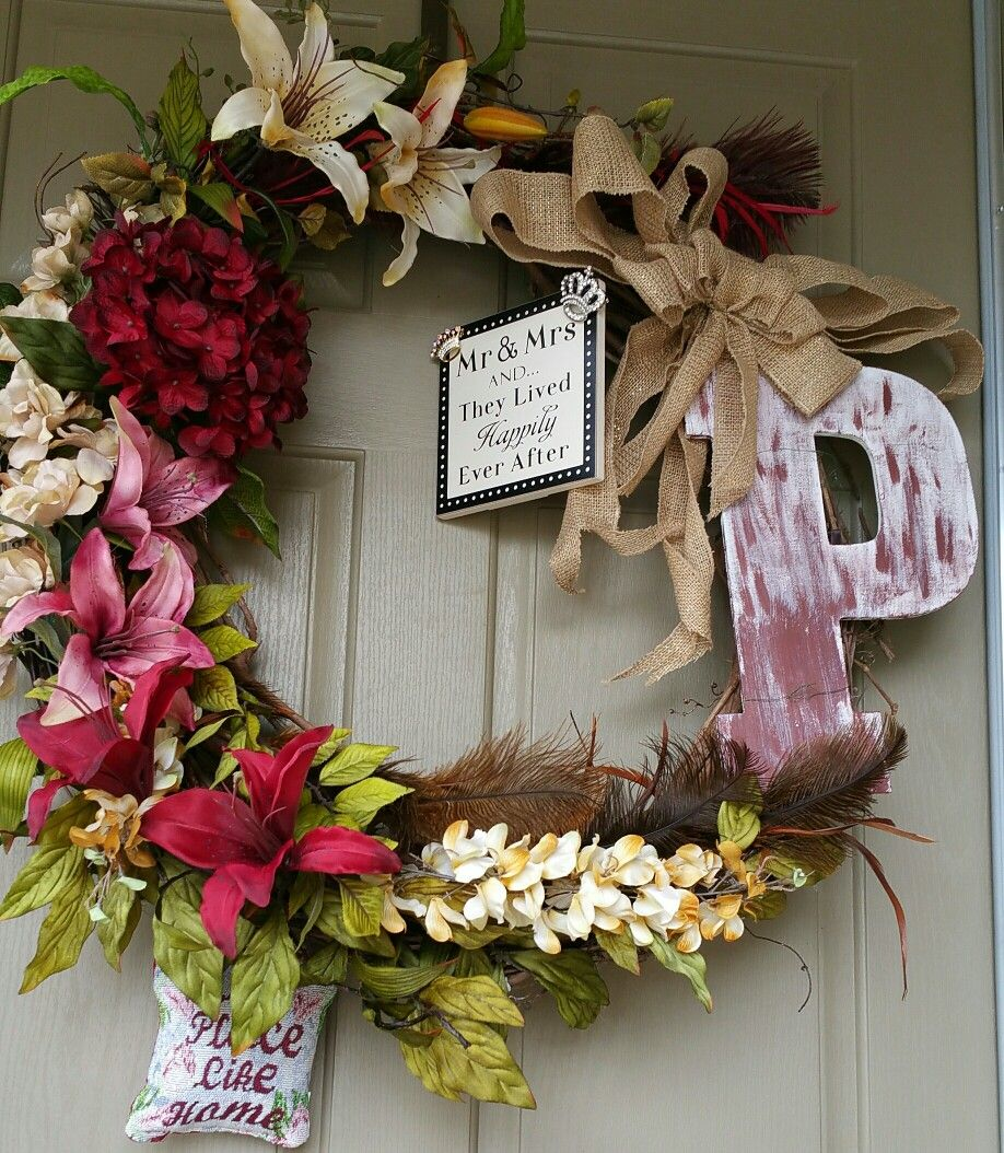 Mr and Mrs wreath.   No place like home