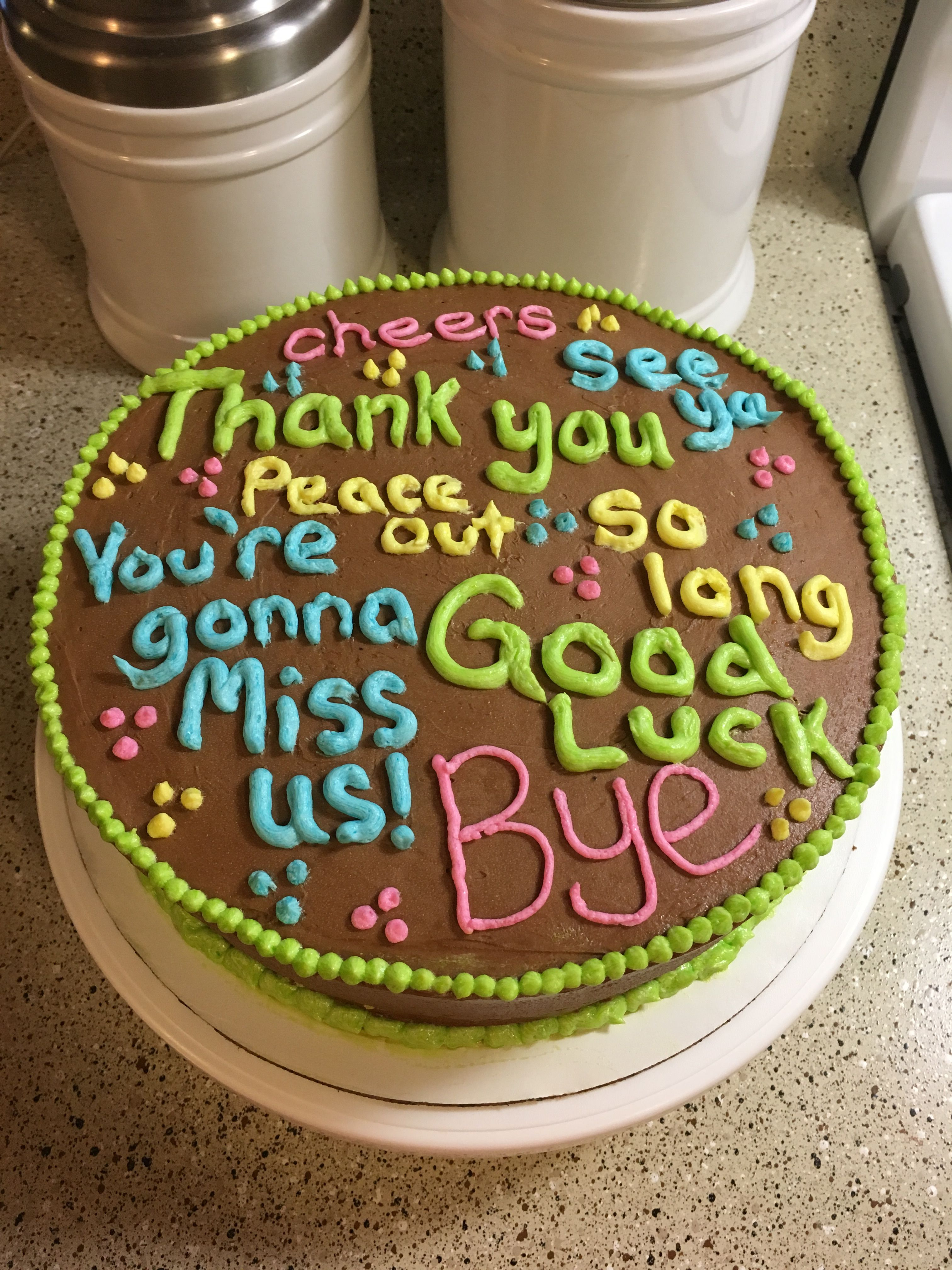 Farewell Cake Sayings : farewell, sayings, Goodbye, Lady!, You're, Gonna, Going, Cakes,, Cake,, School