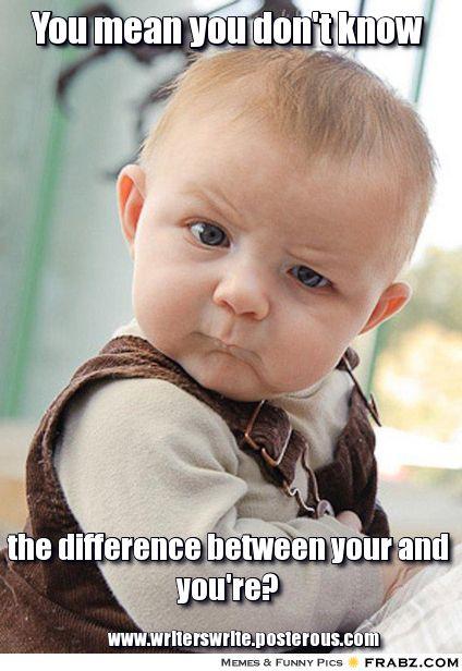 Grammar Baby Funny Babies Humor Baby Memes