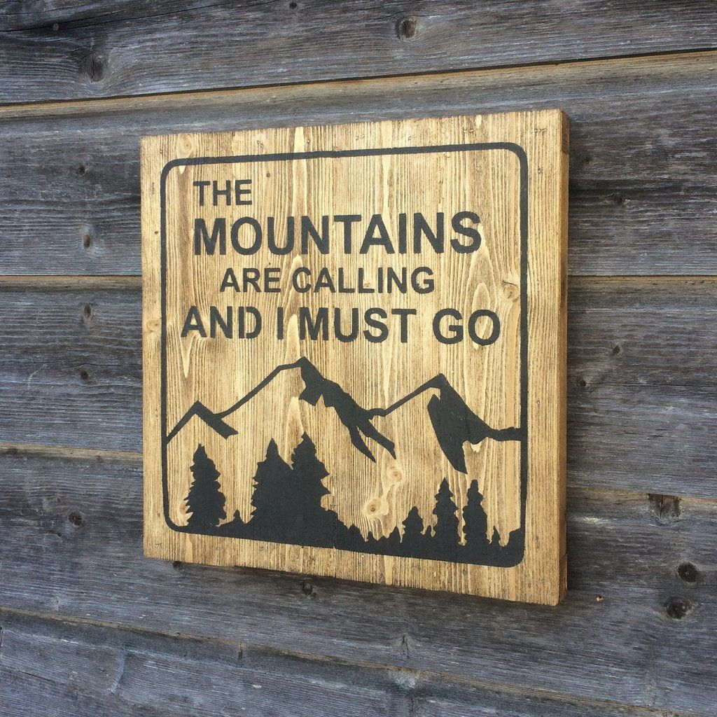 Wood sign - The mountains are calling and I must go - Handmade Wood ...