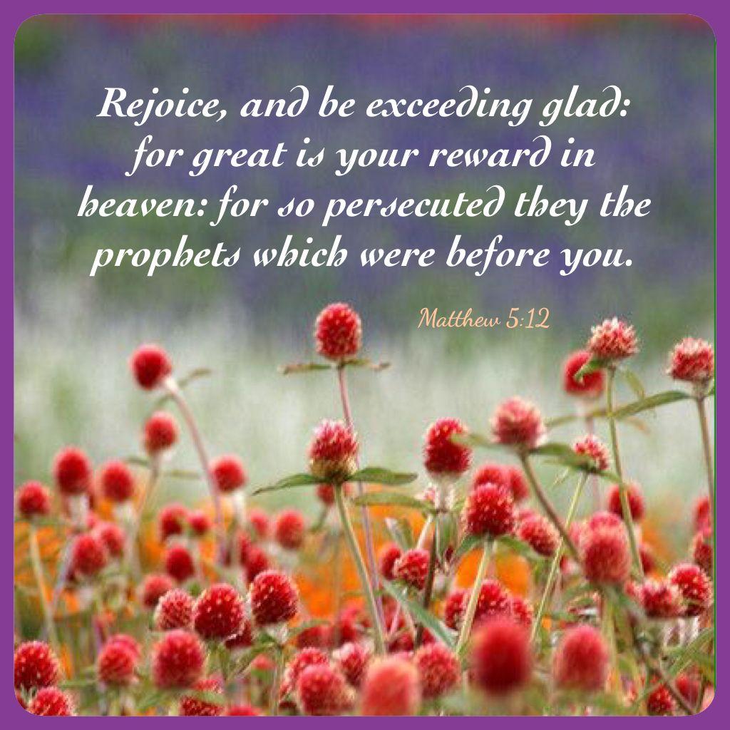 Matthew 5:12 KJV | Scripture quotes, Inspirational quotes motivation, Faith  quotes