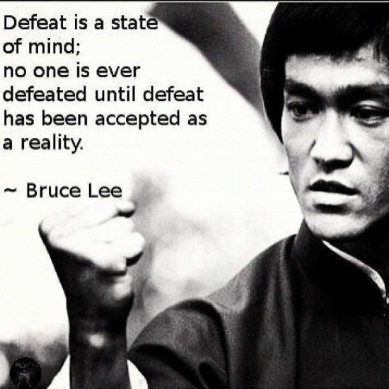 Never Accept Defeat Cool People Quotes Bruce Lee Quotes