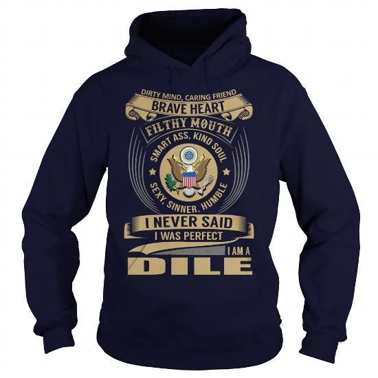 DILE Last Name, Surname Tshirt #name #tshirts #DILE #gift #ideas #Popular #Everything #Videos #Shop #Animals #pets #Architecture #Art #Cars #motorcycles #Celebrities #DIY #crafts #Design #Education #Entertainment #Food #drink #Gardening #Geek #Hair #beauty #Health #fitness #History #Holidays #events #Home decor #Humor #Illustrations #posters #Kids #parenting #Men #Outdoors #Photography #Products #Quotes #Science #nature #Sports #Tattoos #Technology #Travel #Weddings #Women