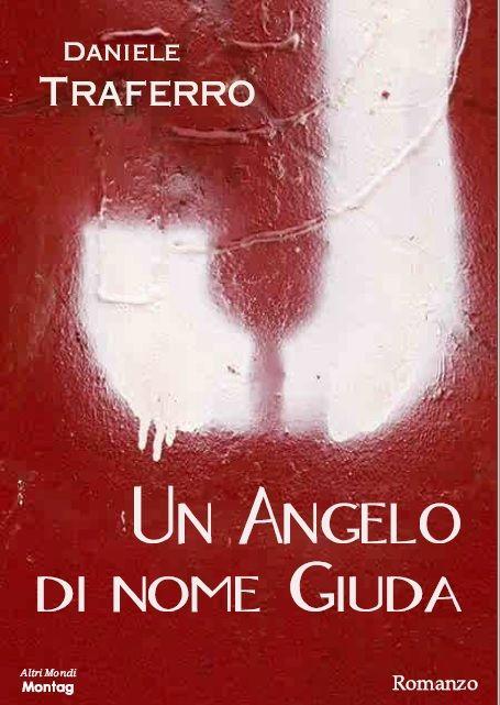 Un Angelo Di Nome Giuda