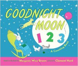 Goodnight Moon 123/Based on the book by Margaret Wise Brown