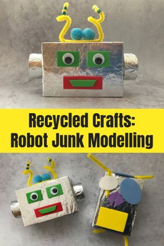 Recycled Crafts: Robot Junk Modelling #recycledcrafts