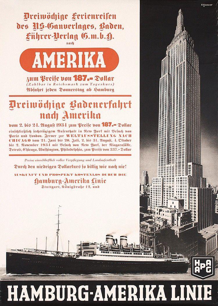 Etbauer, Paul Theodor 1892 - 1975. HAPAG - Ferienreisen nach Amerika. Photo/Offset 1934. Size: 33 x 23.6 in. (84 x 60 cm). Printer: Petermann, Hamburg.