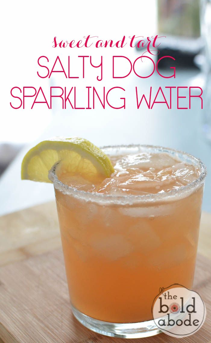 Sweet and Tart Salty Dog Sparkling Water. It's super delish and so easy to make!