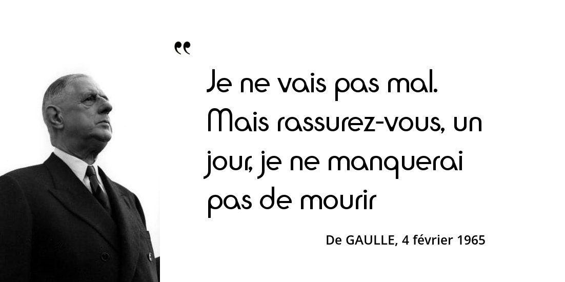 De Gaulle Croit On Qu A Soixante Sept Ans Je Vais Commencer Une Carriere De Dictateur Citation De Gaulle Citation Gaulle
