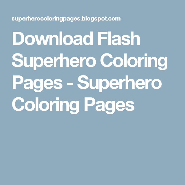 Download Flash Superhero Coloring Pages - Superhero Coloring Pages ...