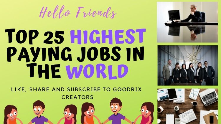 Top 25 Highest Paying Jobs In The World Paying Jobs High Paying Jobs Need A Job
