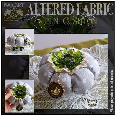 ISA'sART: ALTERED FABRIC - PIN CUSHION Green Flower