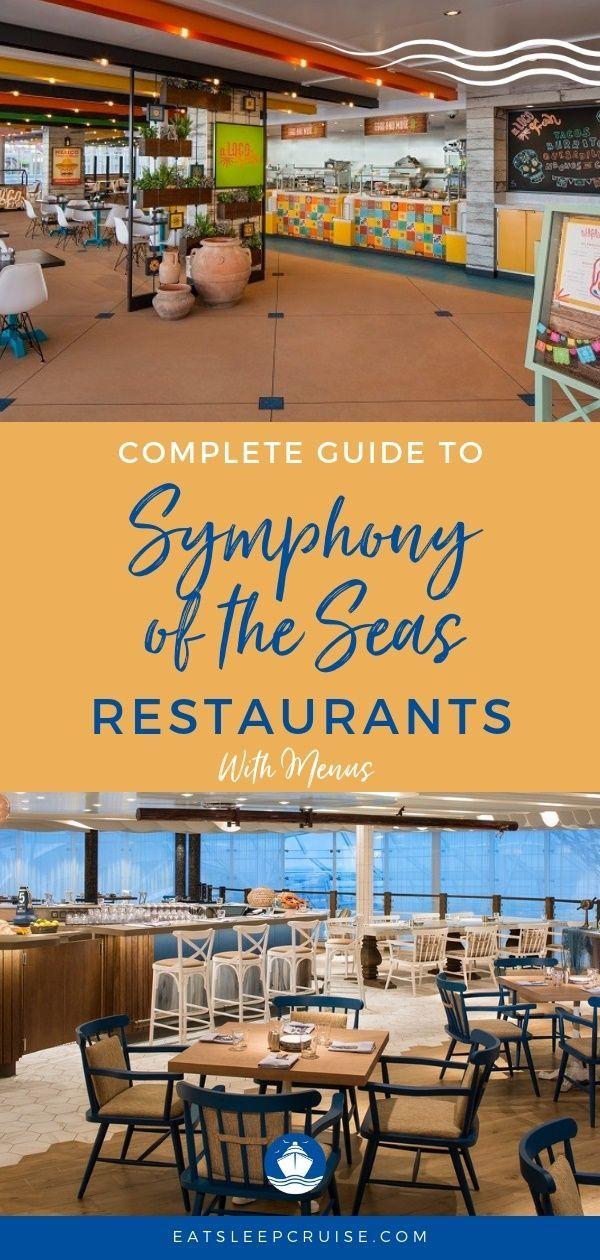 Guide to Symphony of the Seas Restaurants with Menus #menus