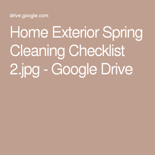 Home Exterior Spring Cleaning Checklist 2.jpg - Google Drive