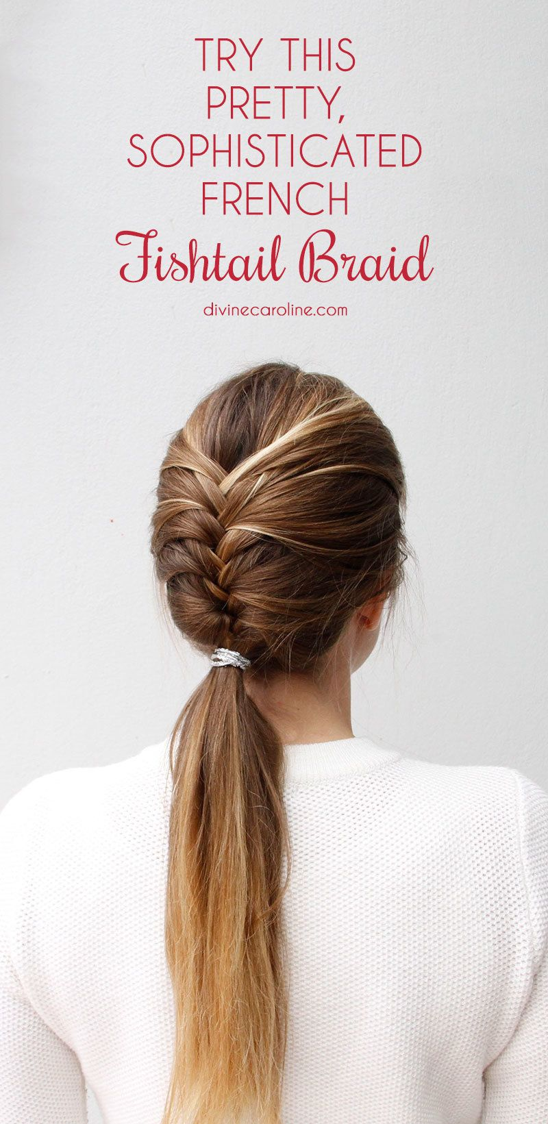 try this pretty, sophisticated french fishtail braid | french