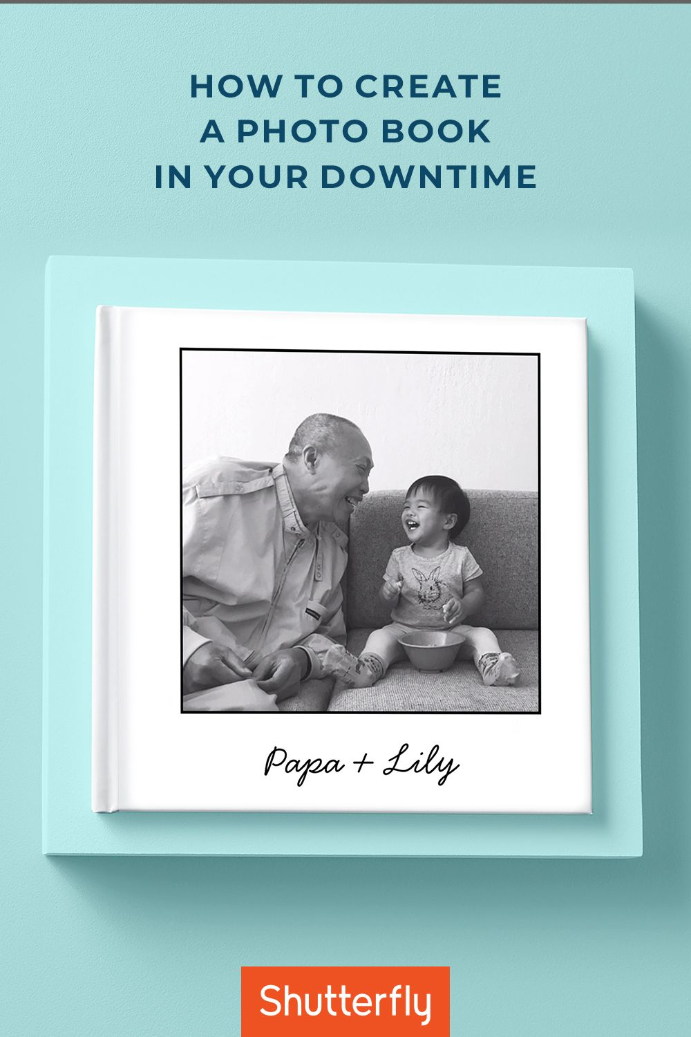 60494e2ba9dd094b5c50f1c762b69e63 - How Long Does It Take To Get Your Shutterfly Book