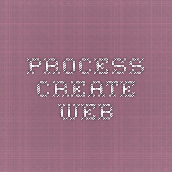 Process create Web