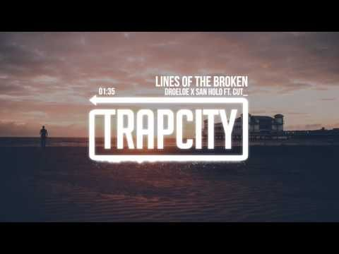 Droeloe X San Holo Lines Of The Broken Feat Cut Youtube
