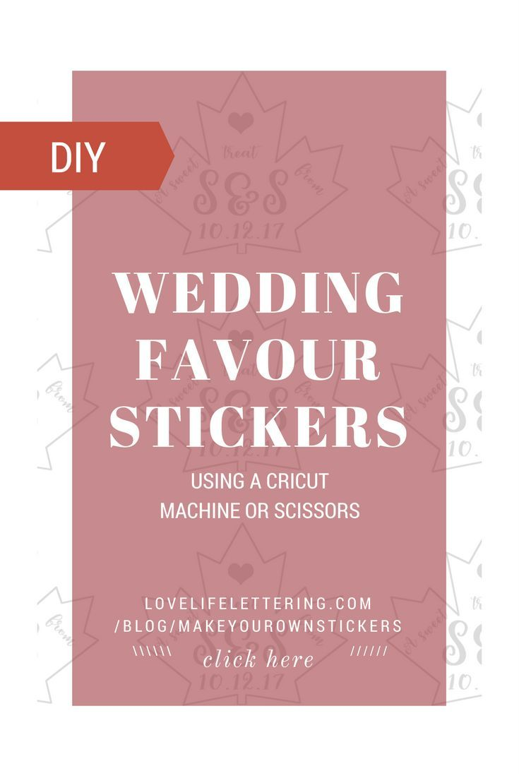 Make Your Own Wedding Favour Stickers with a Cricut | Cricut, DIY ...