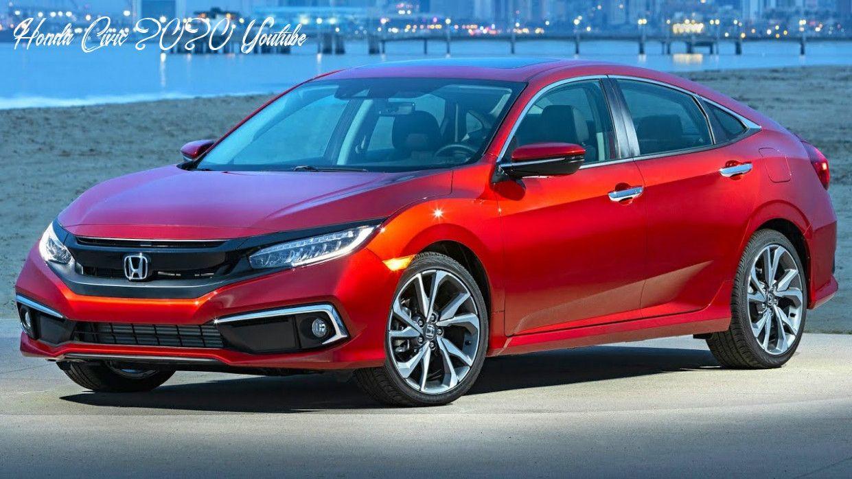 Honda Civic 2020 Youtube Configurations In 2020