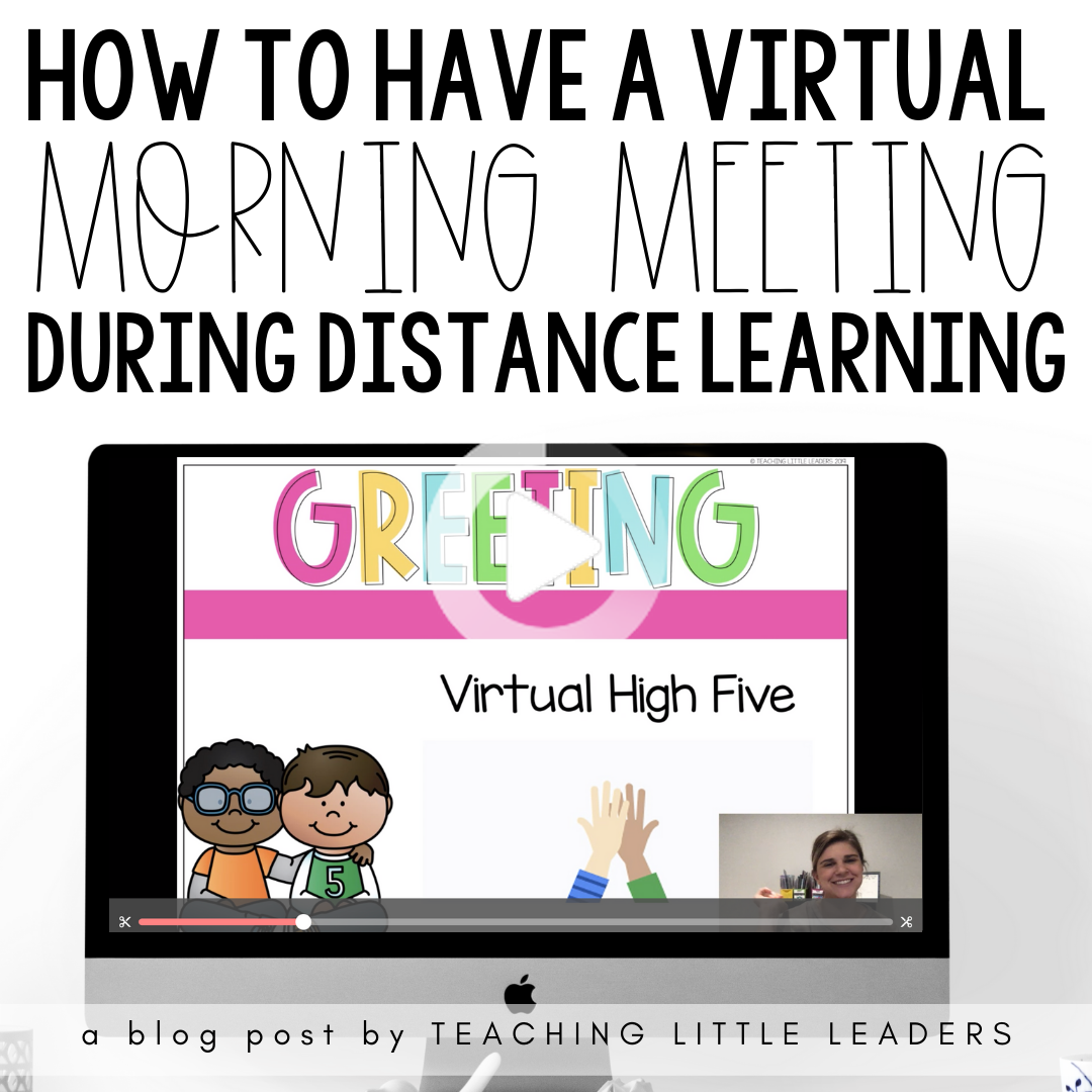 How To Have A Virtual Morning Meeting During Distance